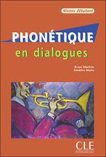 Phonétique en dialogues Livre avec un CD audio de S. WACHS & B. MARTINE