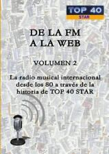 De la FM a la Web - Volumen 2 by Alexis Jesus Gonzalez Alvarez (2016, Paperback)