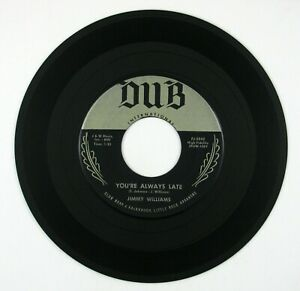 JIMMY WILLIAMS You're Always Late/I Belong To You 7IN 1958 ROCKABILLY VG++