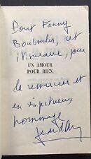 EO BEL ENVOI dédicace 1960 JEAN D'ORMESSON : UN AMOUR POUR RIEN