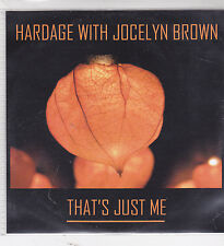 Hardage With Jocelyn Brow-Thats Just Me Promo cd maxi single