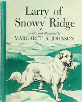 Vtg GREAT PYRENEES Dog Book LARRY OF SNOWY RIDGE Margaret S. Johnson