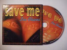 LOS CHICOS : SAVE ME ♦ CD SINGLE PORT GRATUIT ♦