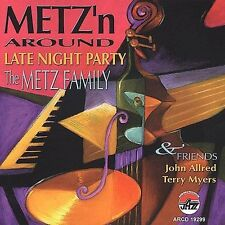 Metz Family, The/allred/myer, Metz'n Around, Late Night Pa, Excellent