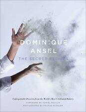 Dominique Ansel : The Secret Recipes by Dominique Ansel (2014, Hardcover)