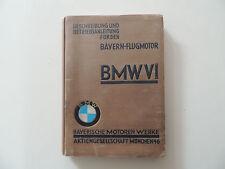 BMW VI 6 Bayern Flugmotor Beschreibung und Betriebsanleitung  Ausgabe 01.1928