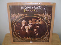 """THE CATHEDRAL QUARTET......""""THEN...AND NOW""""..........HTF OOP GOSPEL ALBUM"""