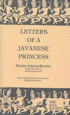 Letters of a Javanese Princess by Raden Adjeng Kartini; H. Geertz (ed.)