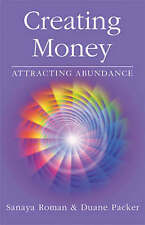 NEW Creating Money: Attracting Abundance (Sanaya Roman) by Sanaya Roman