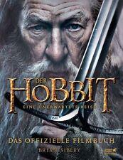 Der Hobbit: Eine unerwartete Reise - Das offizielle Filmbuch von Brian Sibley