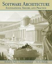Software Architecture: Foundations, Theory, and Practice by Nenad Medvidovic,...