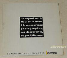 Le MOIS de la PHOTO vu par TELERAMA 1992 Ektar KODAK : Man RAY - Charles SOLLET