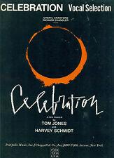 """CELEBRATION "" PIANO/VOCAL SELECTIONS/CHORDS-TOM JONES BROADWAY MUSIC BOOK RARE!"