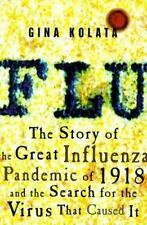 Flu: The Story of the Great Influenza Pandemic of 1918 and the Search for the