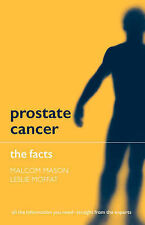 Moffat, Leslie, Mason, Malcolm, Prostate Cancer: The Facts, Very Good Book