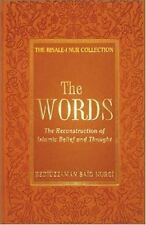 The Words: The Reconstruction of Islamic Belief and Thought (The Risale-i Nur