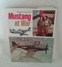Mustang at War by Roger A. Freeman  1974