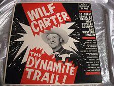 Rare Country LP : Wilf Carter ~ Montana Slim ~ The Dynamite Trail ~ Decca 4092