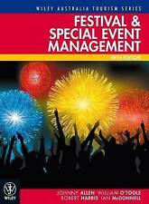 Festival and Special Event Management by William O'Toole, Johnny Allen 5th Ed