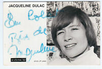 JACQUELINE DULAC / PHOTO DEDICACée / CONTRE-JOUR - RCA (1968)