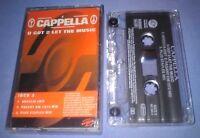 CAPPELLA U GOT 2 LET THE MUSIC cassette tape single
