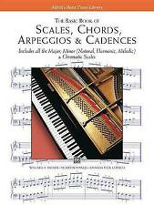 Scales, Chords, Arpeggios and Cadences: Basic Book (Alfred's Basic Piano Library