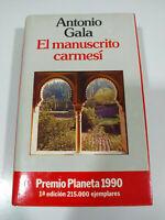 El Manoscritto Cremisi Antonio Gala Planeta 1990 - Libro Spagnolo