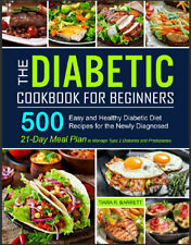 The Diabetic Cookbook for Beginners  500 Easy and Healthy Diabetic Diet,,,,,