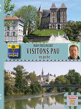 Visitons Pau... en poche • Michel Fabre & Eric Chaplain