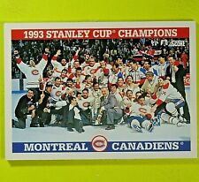 1993 STANLEY CUP CHAMPIONS (Last Canadian team to win Cup) Montreal Canadiens..