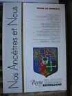 Bourgogne Revue Généalogie Nos Ancêtres et nous - N°91 - 2001 Côte d'Or Nièvre