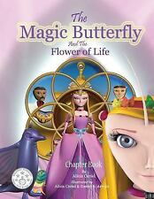 The Magic Butterfly and the Flower of Life : Books for Kids, Stories for Kids...