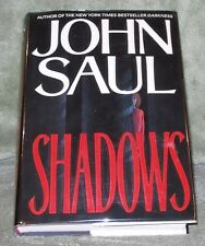 SHADOWS by John Saul  1993 HC/DJ ~ 1st Edition 1st Printing ~ EXCELLENT + Cover