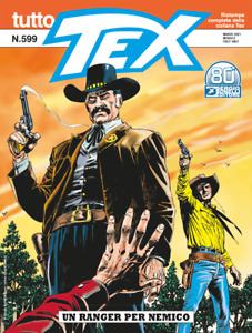 Tutto Tex n. 599 - Marzo 2021 - Sergio Bonelli Editore