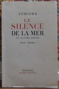 LE SILENCE DE LA MER / VERCORS / ALBIN MICHEL / 1951 / NUMEROTE / DEDICACE
