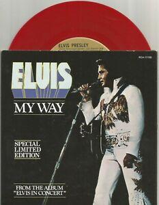 Elvis Presley - My Way 1977 Canada limited edition 7 inch red vinyl single