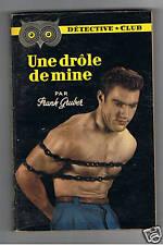 UNE DROLE DE MINE FRANK GRUBER DETECTIVE CLUB N°62 1953