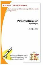 Power Calculation by Examples : Math for Gifted Students: By Zhou, Xing