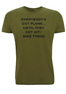 Mike Tyson Inspired Quote T Shirt Everybody's Got Plans Until They Get Hit Gym