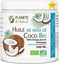 Huile Coco Bio 500ml Vierge Pure Noix Cuisine Cheveux 100% Naturelle Cuisson Vi