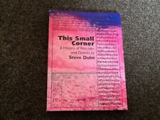 THIS SMALL CORNER : A HISTORY OF PENCADER AND DISTRICT. Paperback  VGC