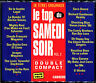 LE TOP DU SAMEDI SOIR VOLUME 2 - 2 CD COMPILATION CARRERE FRANCE [1370]