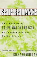 Self-Reliance : The Wisdom of Ralph Waldo Emerson as Inspiration for Daily...
