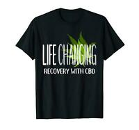 Life Changing Recovery With CBD Shirt Cannabidiol Hemp Oil
