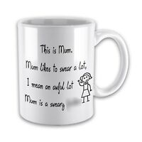 This Is Mum, Mum Likes To Swear A Lot I Mean An Awful Lot, Funny Gift Mug