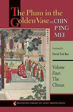 The Plum in the Golden Vase or, Chin P'ing Mei, Volume Four: The Climax (Princet