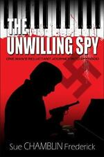 The Unwilling Spy, Sue Chamblin Frederick, 2012, paperback NEW, SIGNED
