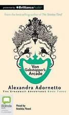 Von Gobstopper's Arcade (Strangest Adventures Series) by Alexandra Adornetto
