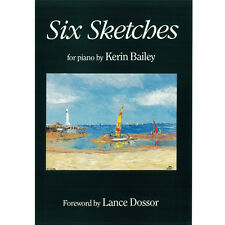 Six Sketches for Piano Book Sheet Music Kerin Bailey