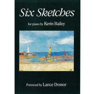 Six Sketches for Piano Book Sheet Music Kerin Bailey